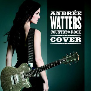 Andrée Watters - Country Rock Cover